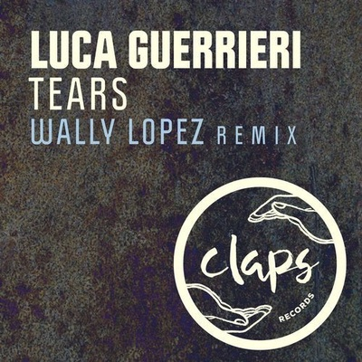 Tears (Wally Lopez Remix)