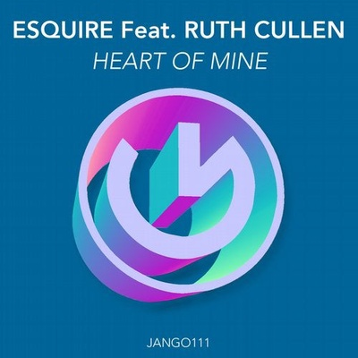 Heart Of Mine (eSQUIRE Houselife Mix)