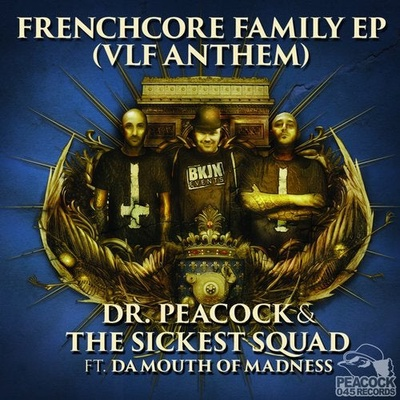 Frenchcore Family EP (VLF Anthem)